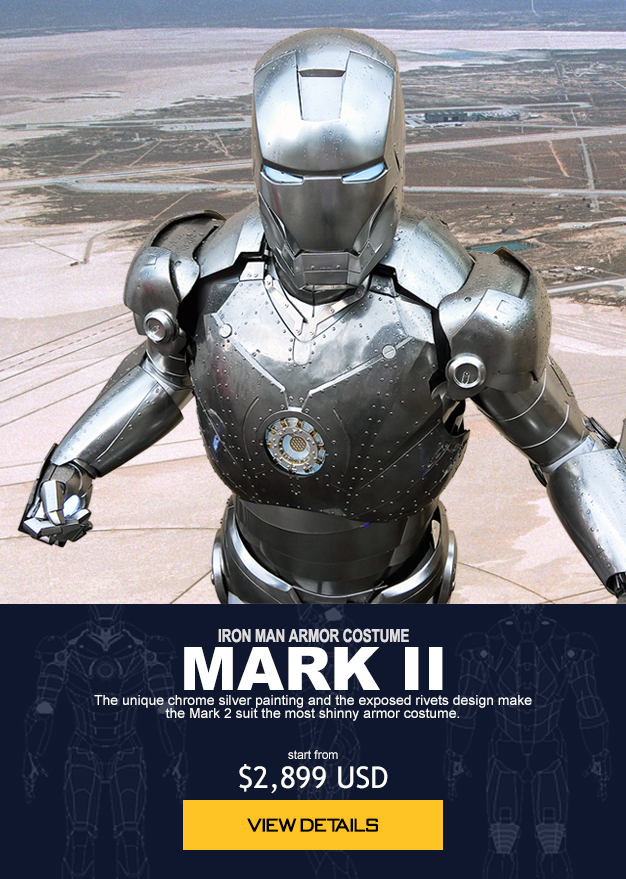 IRON MAN ARMOR COSTUME MARK II The unique chrome silver painting and the exposed rivets design make the Mark 2 suit the most shinny armor costume. start from $2,899 USD order now