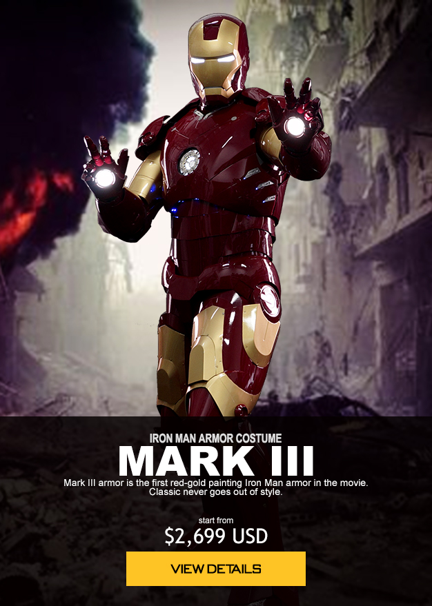 IRON MAN ARMOR COSTUME MARK III Mark III armor is the first red-gold painting Iron Man armor in the movie. Classic never goes out of style. start from $2,699 USD order now