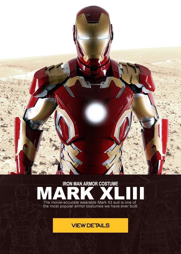 IRON MAN ARMOR COSTUME MARK XLIII The movie-accurate wearable Mark 43 suit is one of the most popular armor costumes we have ever built.