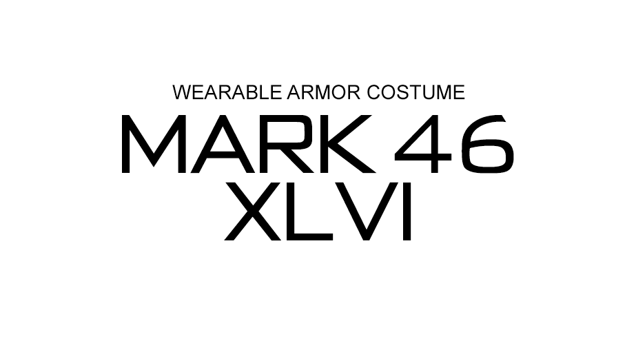 WEARABLE ARMOR COSTUME MARK 46 XLVI